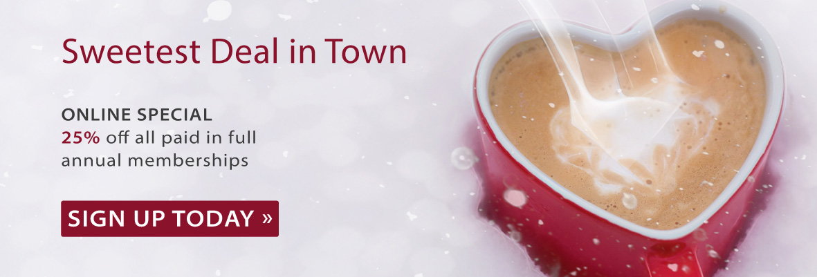 Image of heart shaped coffee mug in snow, with text saying sweetest deal in town. 25% off paid in full memberships.