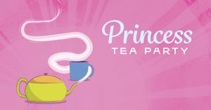 Graphic illustration of teapot with steam swirling around teacup with the words princess tea party on the background