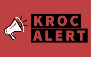 Graphic of megaphone with the text Kroc Alert
