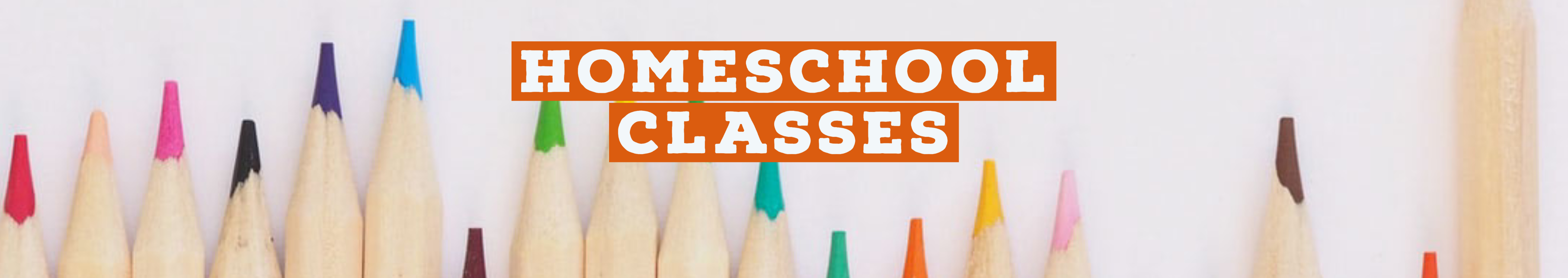 Image of colored pencils with the text Homeschool Classes